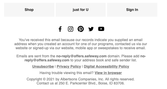 Safeway offers clear unsubscribe options in the footer of their emails