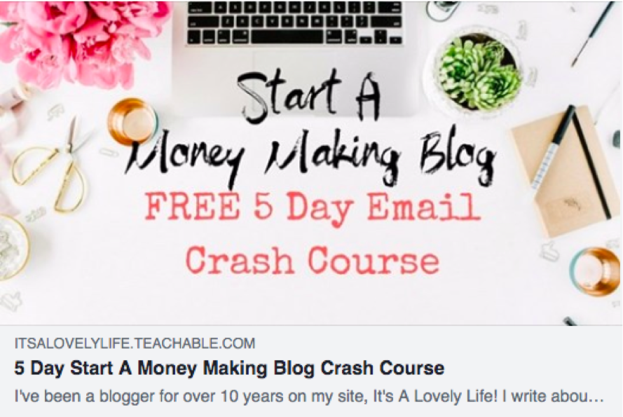 "The sponsored post read ""Start a Money Making Blog,"" offered a free 5 day email crash course, and featured an appealing photo."