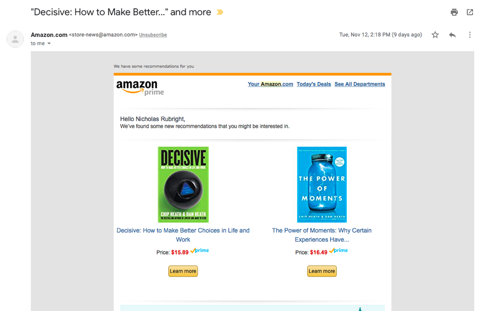 For example, Amazon sent me an email after I searched for a book on its site.