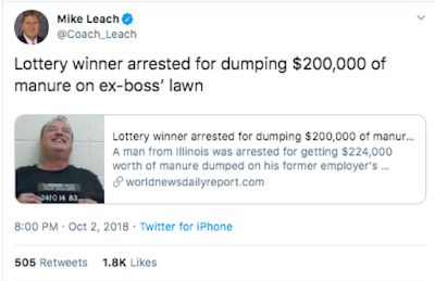Mike Leach shared the story about the lottery winner dumping manure on his ex-boss's lawn with his 182K Twitter followers in October 2018.