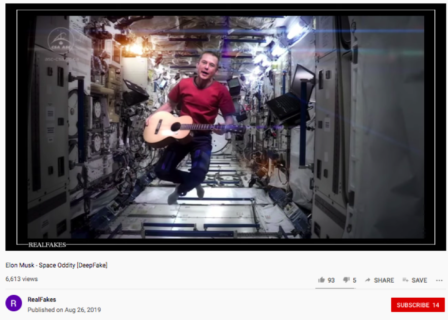 In August 2019, a deep fake of Elon Musk singing in space was released.