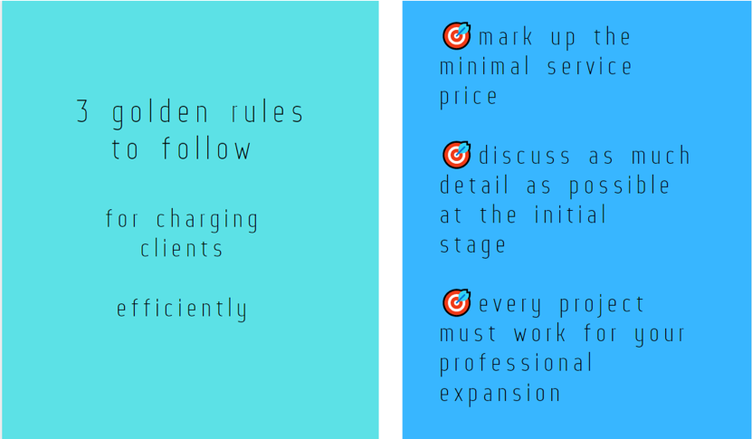 3 golden rules to follow for charging clients efficiently